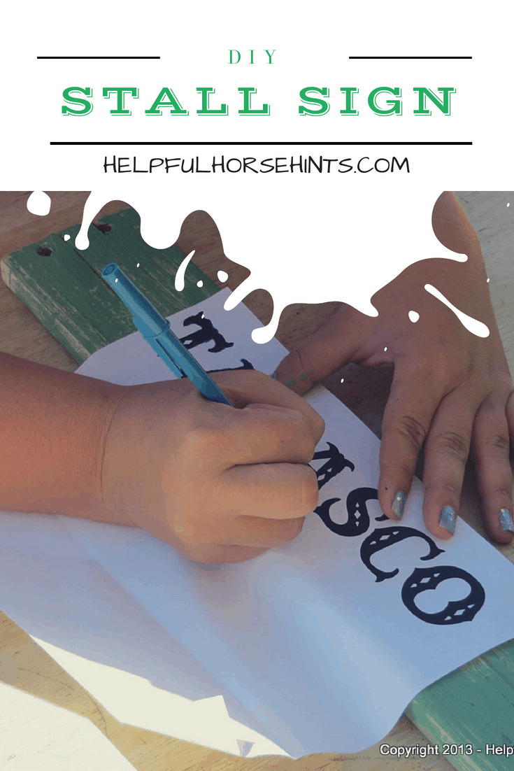 DIY Hand Painted Stall Sign - HelpfulHorseHints.com