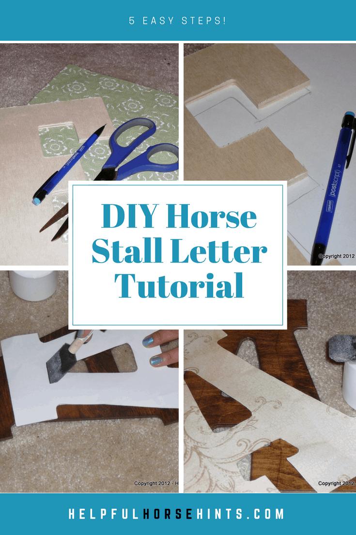 Horse Stall Letter Tutorial