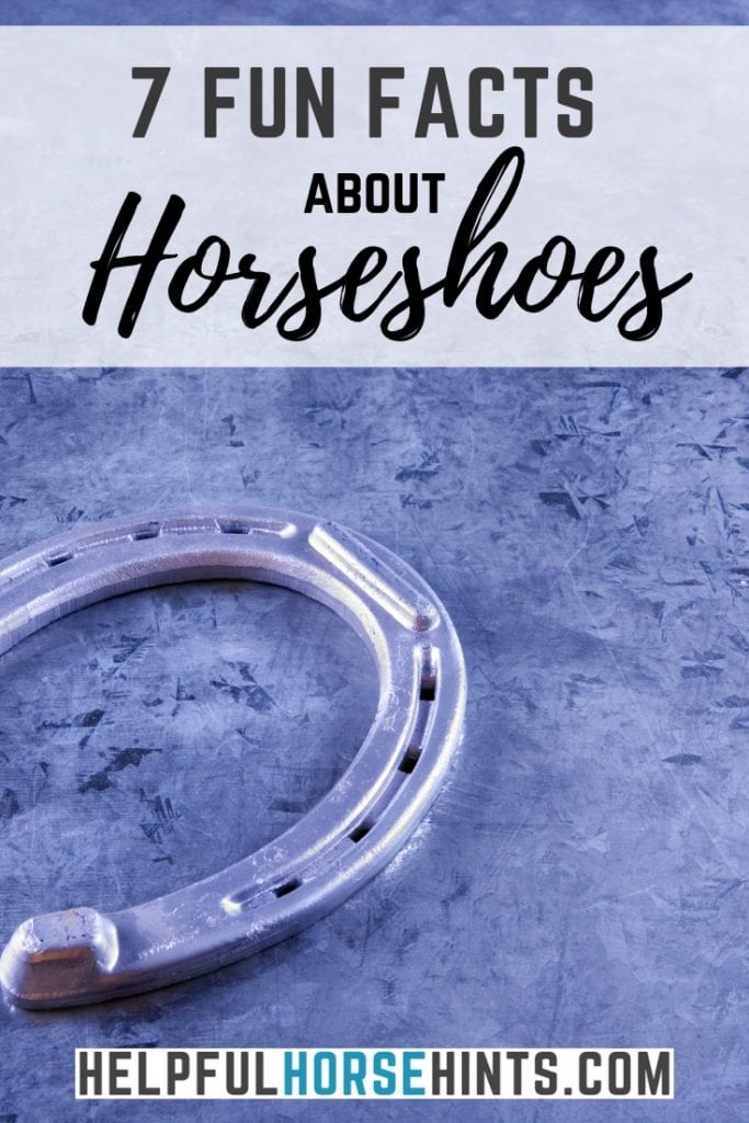 7 facts about horseshoes