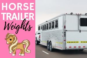 Average Horse Trailer Weights (with Examples)