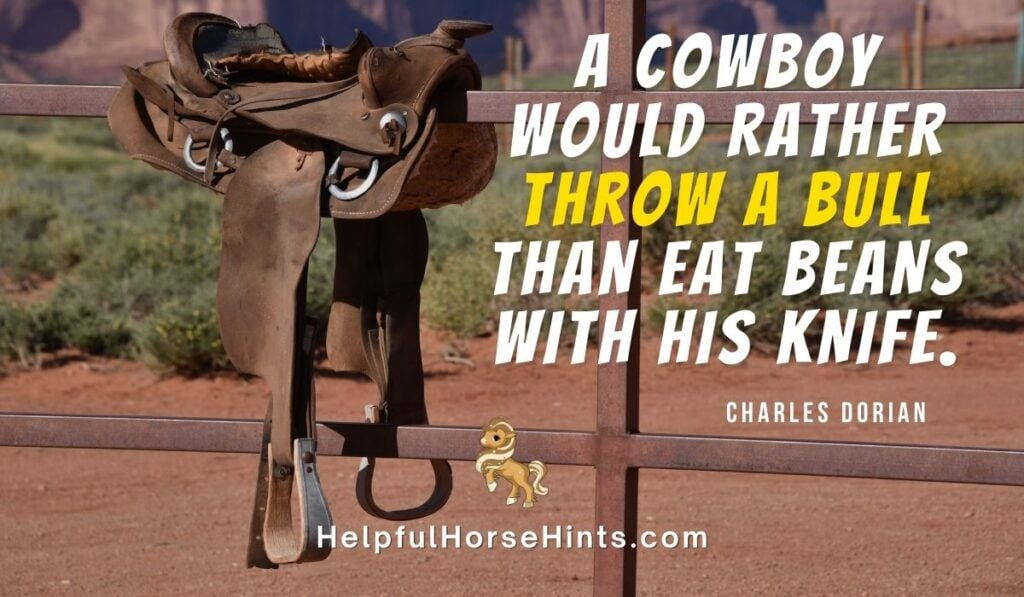 Quotes - throw a bull than eat beans