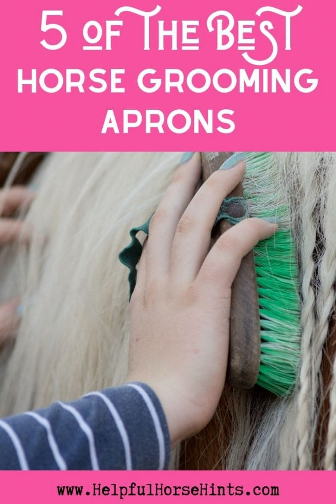 Pinterest pin - 5 of the Best Horse Grooming Aprons