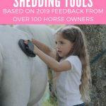 best horse shedding tools